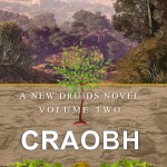 Craobh: A New Druids Series, Volume Two